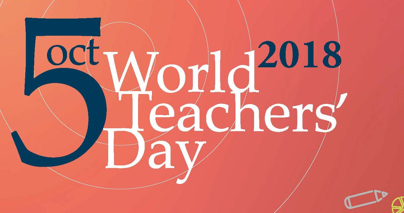 World Teachers' Day (5 October 2018)